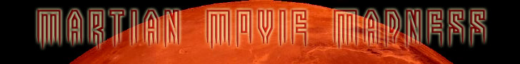 Martian Movie Madness Banner